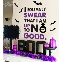 Halloween Quote - I Solemnly Swear That I Am Up To No Good